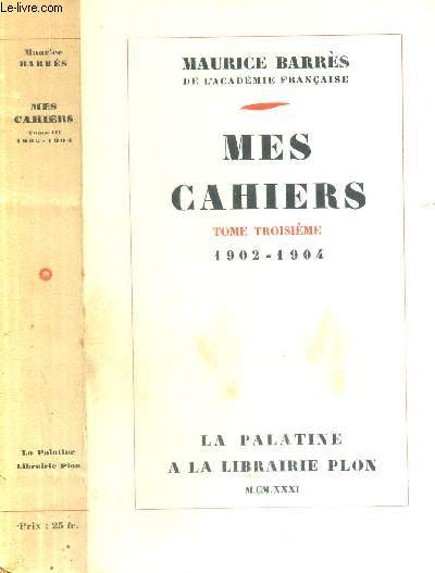 MES CAHIERS - TOME TROISIEME - 1902-1904.