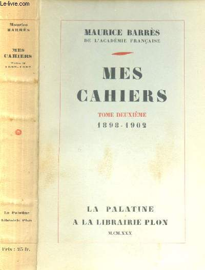 MES CAHIERS - TOME DEUXIEME : 1898 - 1902.
