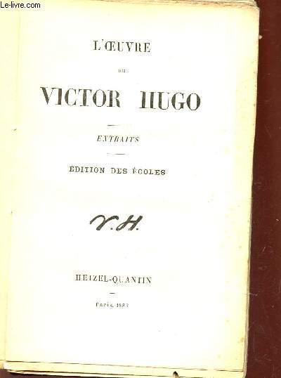 L'OEUVRE DE VICTOR HUGO - EXTRAITS.