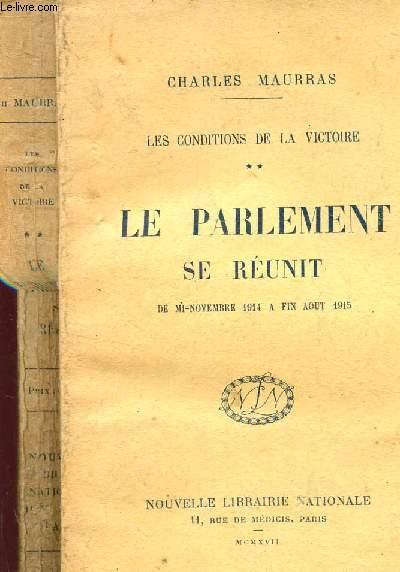 LE PARLEMENT SE REUNIT -