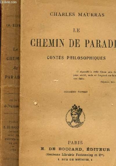 LE CHEMIN DE PARADIS - CONTES PHILOSOPHIQUES / 2e EDITION.