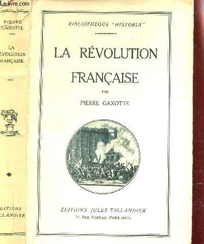LA REVOLUTION FRANCAISE - TOME PREMIER/ BIBLIOTHEQUE