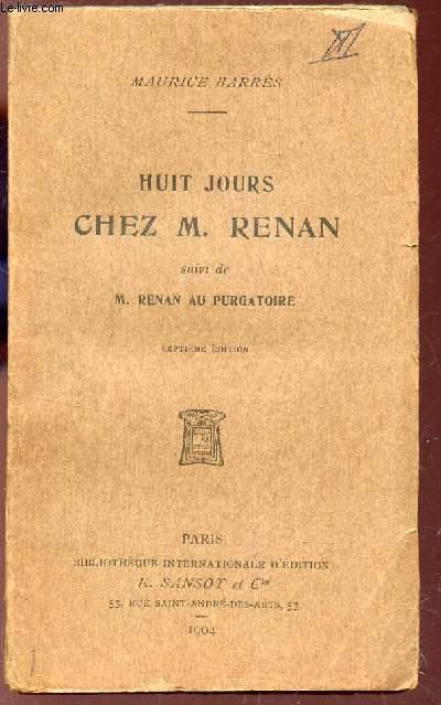 HUIT JOURS CHEZ M. RENAN - suivi de M. RENAN AU PURGATOIRE / 7e EDITION.