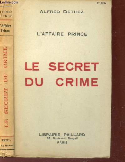 LE SECRET DU CRIME - L'AFFAIRE PRINCE.