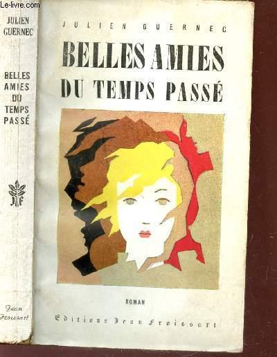 BELLES AMIES DU TEMPS PASSE
