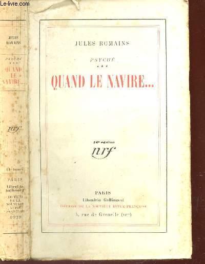 QUAND LE NAVIRE... PSYCHE - TOME III / 10e EDITION.