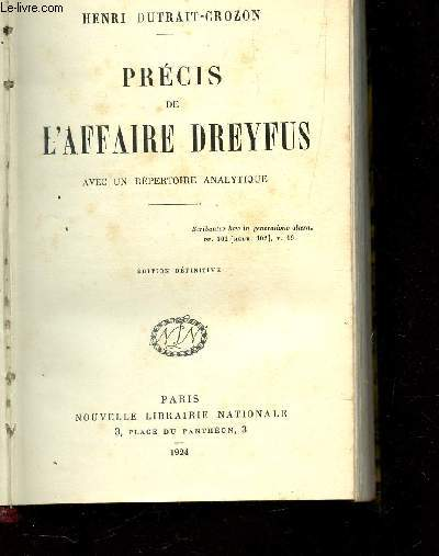 PRECIS DE L'AFFAIRE DREYFFUS - AVEC UN REPERTOIRE ANALYTIQUE / EDITION DEFINITIVE.