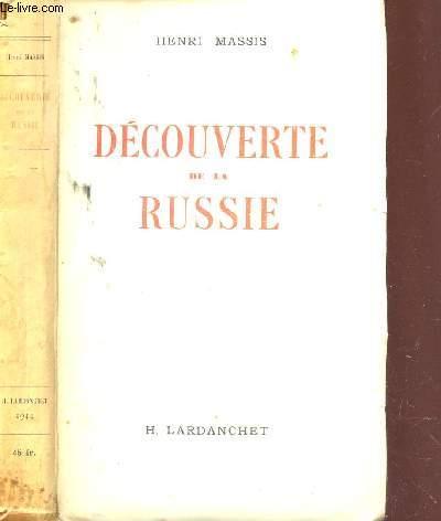 DECOUVERTE DUE LA RUSSIE