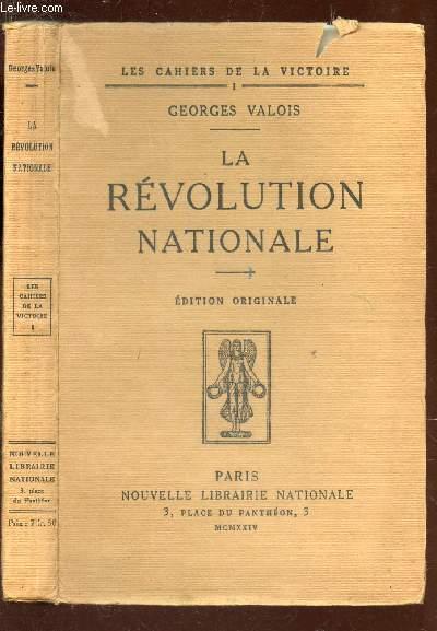 LA REVOLUTION NATIONALE - Philosophie de la Victoire  / COLLECTION