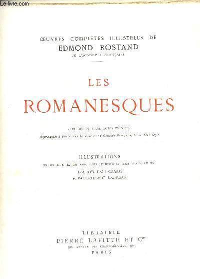 LES ROMANESQUES - COMEDIE EN TROIS ACTES EN VERS / COLLECTION