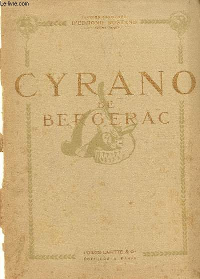CYRANO DE BERGERAC - COMEDIE EN CINQ ACTES EN VERS / COLLECTION