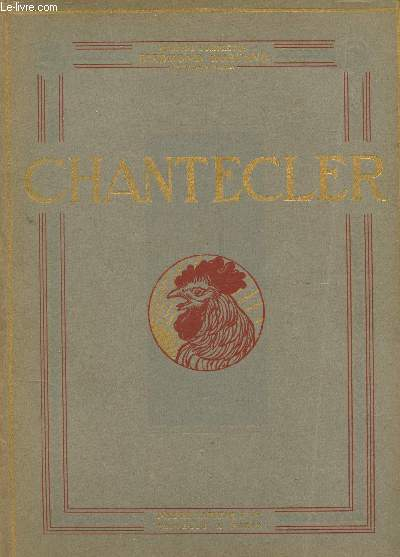 CHANTECLER - PIECE EN QUATRE ACTES, EN VERS -  / COLLECTION