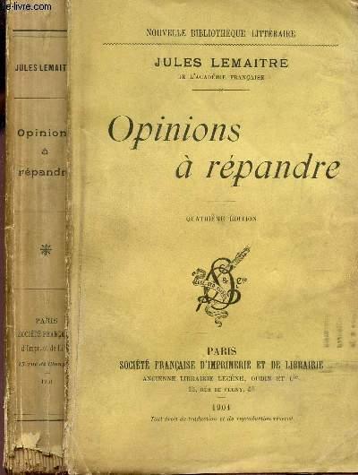OPINIONS A REPANDRE / NOUVELLE BIBLIOTHEQUE LITTERAIRE / 4e EDITION.