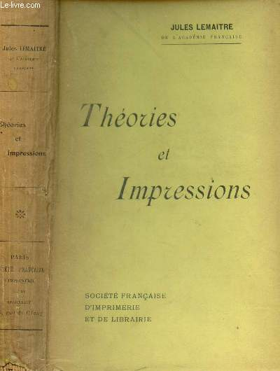 THEORIES ET IMPRESSIONS