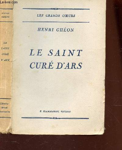 LE SAINT CURE D'ARS / COLLECTION