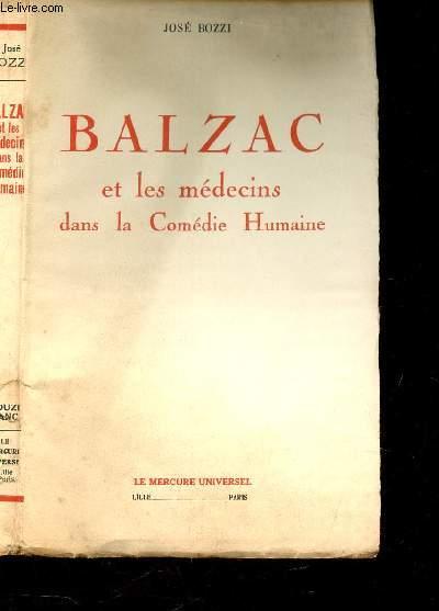 BALZAC ET LES MEDECINS DANS LA COMEDIE HUMAINE.