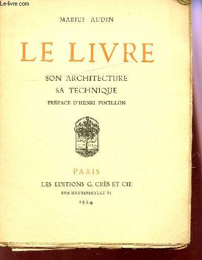 LE LIVRE : SON ARCHITECTURE , SA TECHNIQUE.