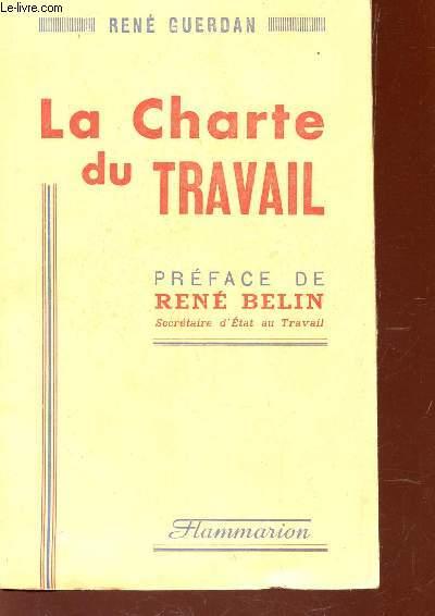LA CHARTE DU TRAVAIL