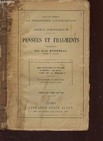 PENSEES ET FRAGMENTS : LES DOULEURS DU MONDE - L