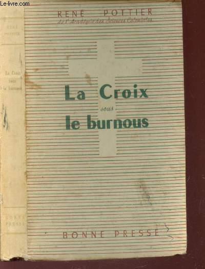 LA CROIX SOUS LE BURNOUS