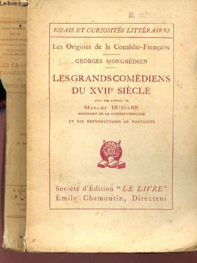 LES GRANDS COMEDIENS DU XVIIe SIECLE / LES ORIGINES DE LA COMEDIE-FRANCAISE / COLLECTION