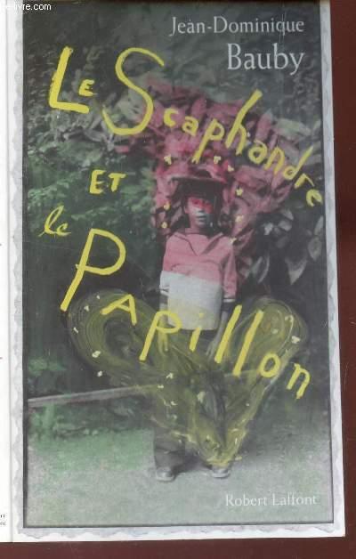 LE SCAPHANDRE ET LE PAPILLON.