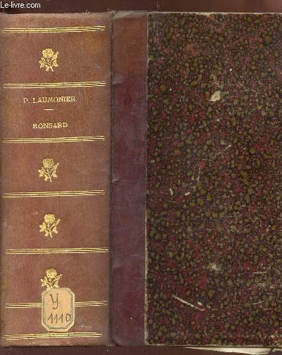 LA VIE P. DE RONSARD - DE CLAUDE BINET (1586) / EDITION CRITIQUE AVEC INTRODUCTION ET COMMENTAIRE historique et critique.