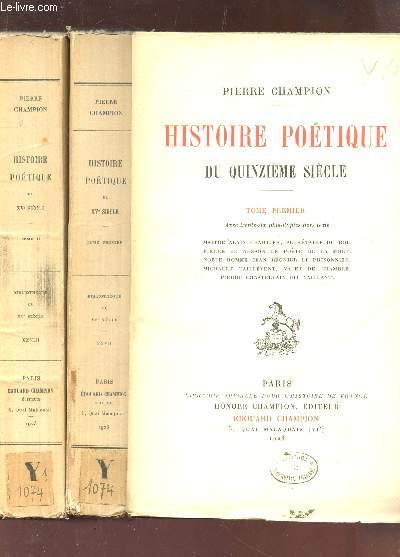HISTOIRES POETIQUES DU QUINZIEME SIECLE / EN 2 VOLUMES : TOME PREMIER + TOME II.