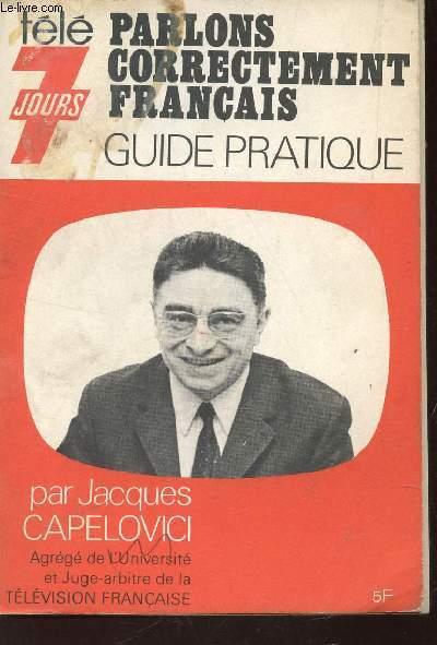 PARLONS CORRECTEMENT FRANCAIS - GUIDE PRATIQUE