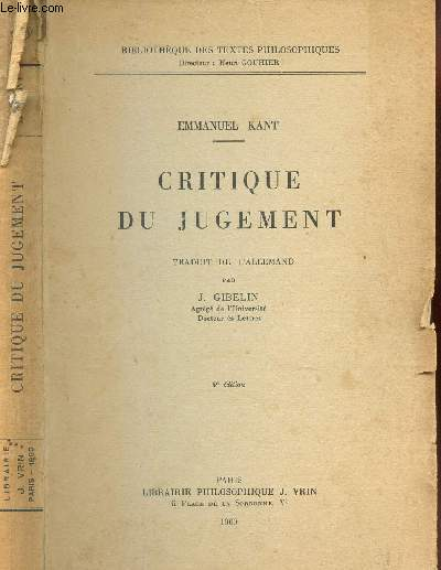 CRITIQUE DU JUGEMENT / BIBLIOTHEQUE DES TEXTES PHILOSOPHIQUES / 4e EDITION.