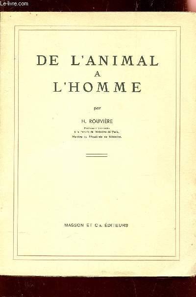 DE L'ANIMAL A L'HOMME.