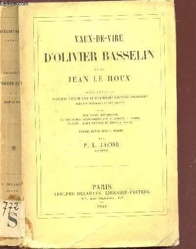 VAUX DE VIRE D'OLIVIER BASSELIN ET DE JEAN LE HOUX