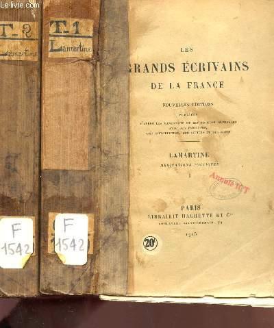 LES GRANDS ECRIVAINS DE LA FRANCE : LAMARTINE  - EN 2 VOLUMES : TOME I + TOME II : MEDIATIONS POETIQUES / NOUVELLES EDITIONS.