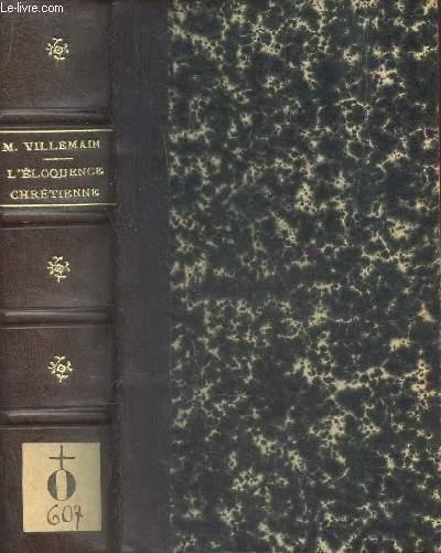 TABLEAU DE L'ELOQUENCE CHRETIENNE AU IVe SIECLE / Des Pères de l