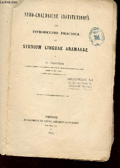SYRO-CHALDAICAE INSTITUTIONES SEU INTRODUCTIO PRATICA AD STUDIUM LINGUAE ARAMAEAE