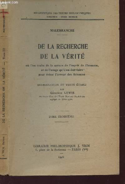 DE LA RECHERCHE A LA VERITE /TOME TROISEME / BIBLIOTHEQUE DES TEXTES PHILOSOPHIQUES