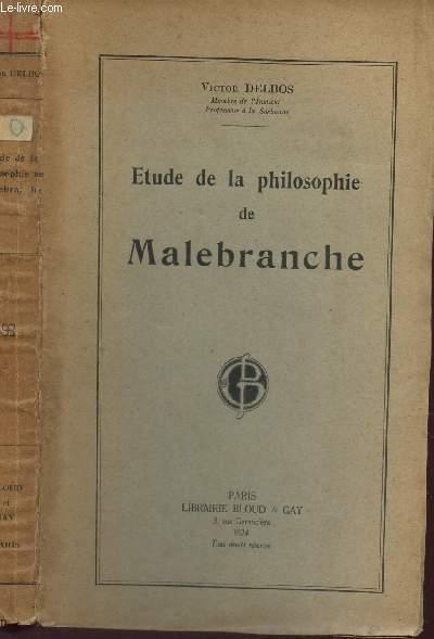 ETUDE LA PHILOSOPHIE DE MALEBRANCHE