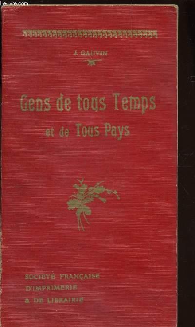 GENS DE TOUS TEMPS ET DE TOUS PAYS  / LA BIBLIOTHEQUE DE MES PETITS / COLMLECTION LECENE, OUDIN ET CIE.