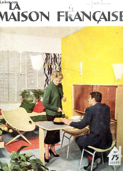 LA MAISON FRANCAISE - N°75 - MARS 1954 /