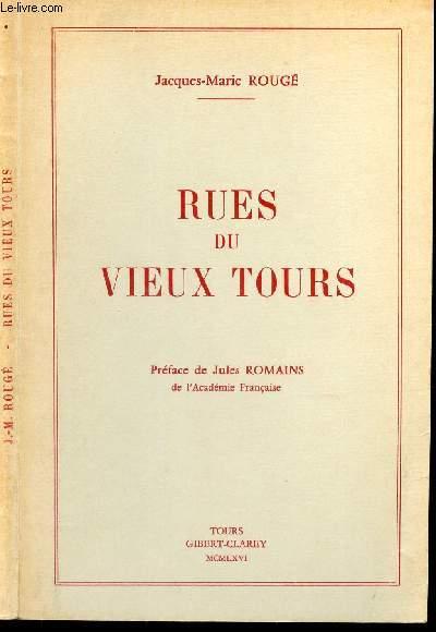 RUES DU VIEUX TOURS - IMPRESSIONS ET SOUVENIRS.