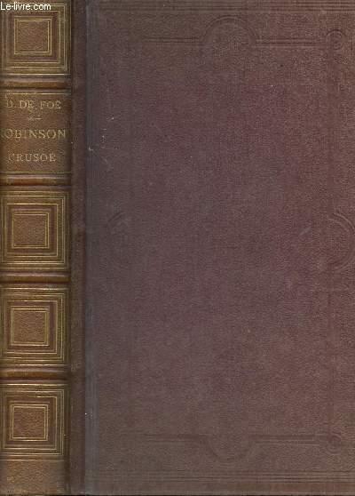 AVENTURES DE ROBINSON CRUSOE - suivies d'une notice sur Selkirk et les Caraïbes.