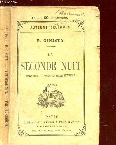 LA SECONDE NUIT - Roman bouffe . Suivi de TROIS CONTES .