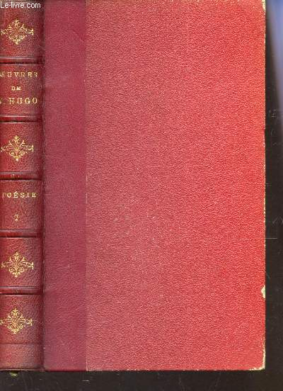 OEUVRES COMPLETES DE VICTOR HUGO / POESIE - TOME VII - LA LEGENDE DES SIECLES, I.