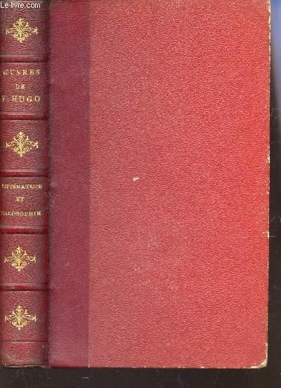 OEUVRES COMPLETES DE VICTOR HUGO /  LITTERATURE ET PHILOSOPHIE MELEES.