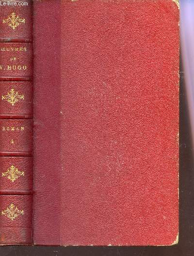 OEUVRES COMPLETES DE VICTOR HUGO /TOME IV : NOTRE DAME DE PARIS - II.