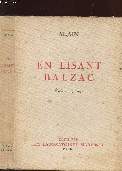 EN LISANT BALZAC / EDITION ORIGNALE.