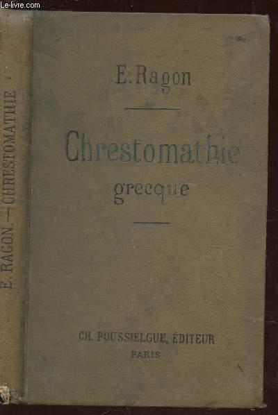 CHRESTOMATHIE GRECQUE - Contenant Tous Les Mots Simples De La Prose Classique / ALLIANCE DES MAISONS D'EDUCATION CHRETIENNE / 4e EDITION.