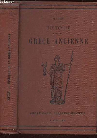 HISTOIRE DE LA GRECE ANCIENNE -