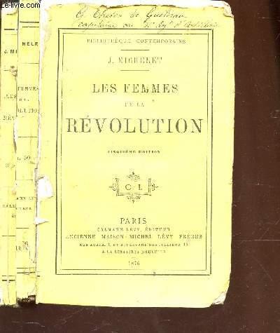LES FEMMES DE LA REVOLUTION / BIBLIOTHEQUE CONTEMPORAINE / 5e EDITION.