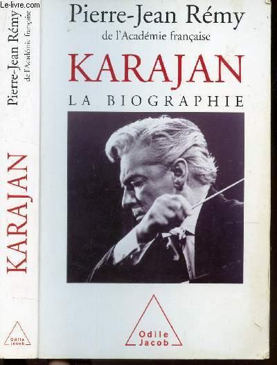 KARAJAN - LA BIOGRAPHIE.
